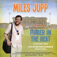 Miles Jupp - Fibber In The Heat (Live)