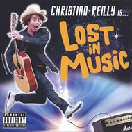 Christian Reilly - Lost In Music
